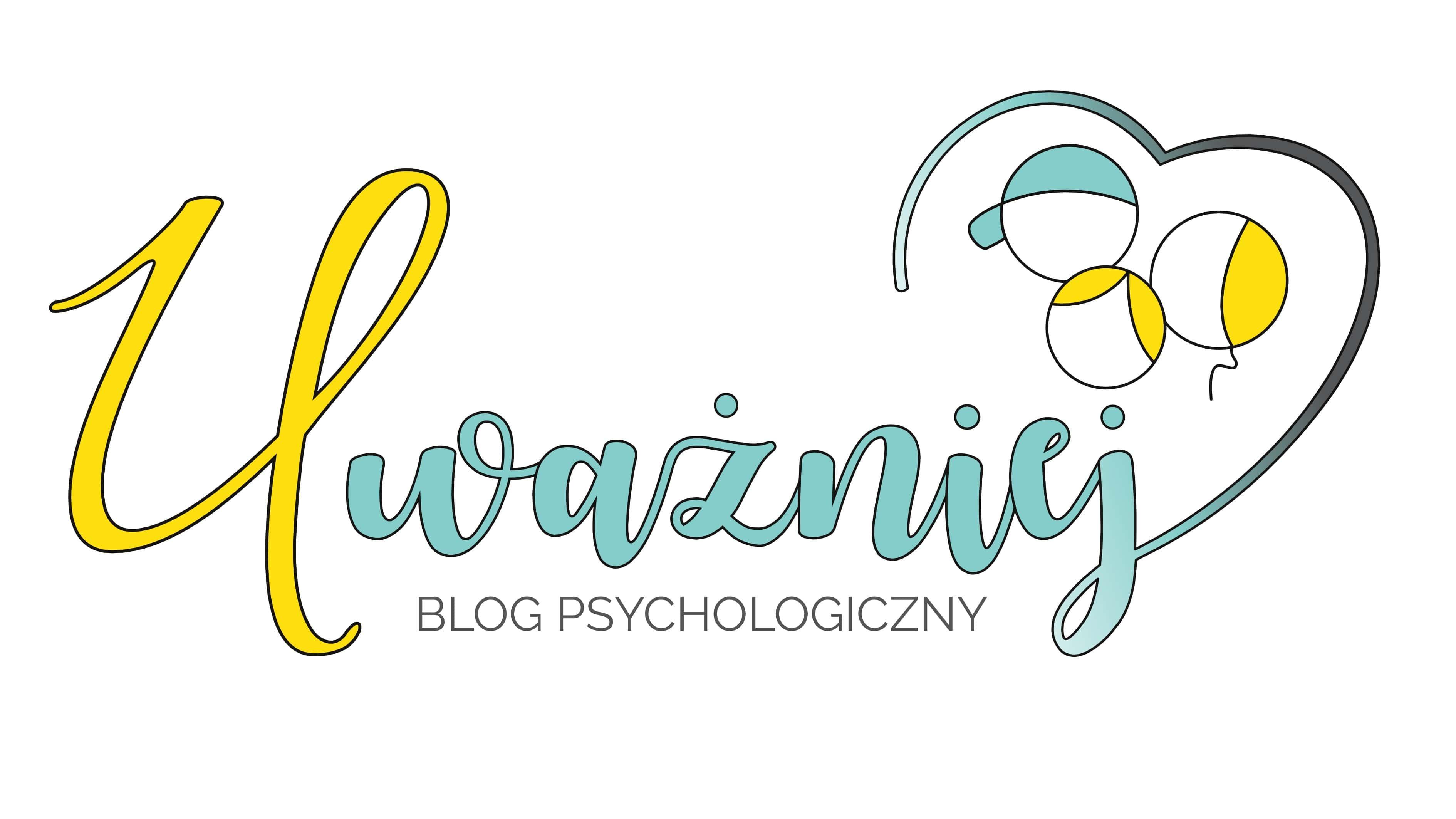 Uważniej.pl – Żyj świadomie! | Blog psychologiczny dla kobiet